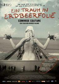 """Filmplakat für """"Ein Traum in Erdbeerfolie - Comrade Couture"""""""