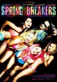 "Filmplakat für ""SPRING BREAKERS"""
