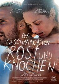 """Filmplakat für """"Der Geschmack von Rost und Knochen"""""""