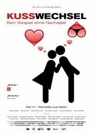 """Filmplakat für """"Kusswechsel - Kein Vorspiel ohne Nachspiel"""""""