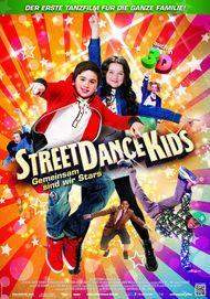 """Filmplakat für """"StreetDance Kids - Gemeinsam sind wir Stars"""""""