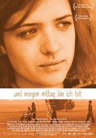 """Filmplakat für """"Und morgen Mittag bin ich tot"""""""