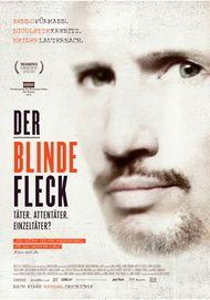 """Filmplakat für """"Der Blinde Fleck, Täter. Attentäter. Einzeltäter?"""""""
