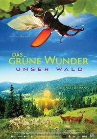 """Filmplakat für """"Das grüne Wunder - Unser Wald"""""""