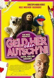 """Filmplakat für """"Geld her oder Autsch'n!"""""""