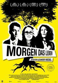 """Filmplakat für """"Morgen das Leben"""""""