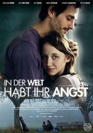 """Filmplakat für """"In der Welt habt ihr Angst"""""""