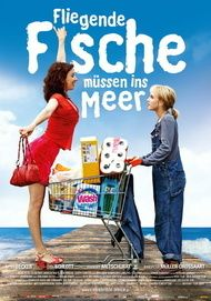 """Filmplakat für """"Fliegende Fische müssen ins Meer"""""""