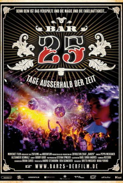 """Filmplakat für """"Bar 25 - Tage außerhalb der Zeit"""""""