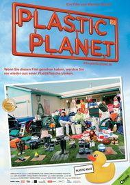 """Filmplakat für """"Plastic Planet"""""""