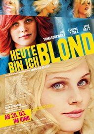 """Filmplakat für """"Heute bin ich blond"""""""