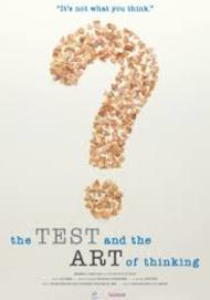 "Movie poster for ""THE TEST AND THE ART OF THINKING"""