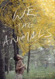 "Movie poster for ""WE THE ANIMALS"""