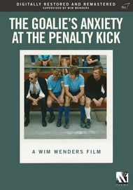 "Movie poster for ""THE GOALIE'S ANXIETY AT THE PENALTY KICK"""