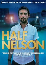 """Movie poster for """"HALF NELSON"""""""