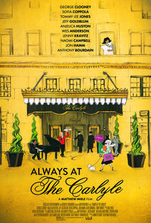 """Movie poster for """"ALWAYS AT THE CARLYLE"""""""