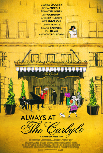 "Movie poster for ""ALWAYS AT THE CARLYLE"""