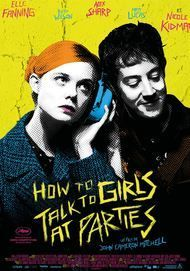 """Movie poster for """"HOW TO TALK TO GIRLS AT PARTIES"""""""