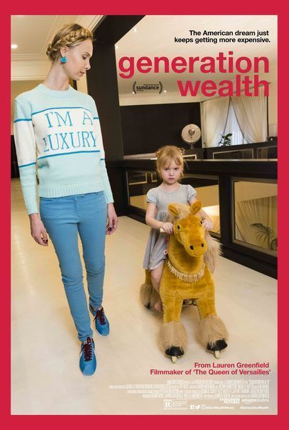 "Movie poster for ""GENERATION WEALTH"""