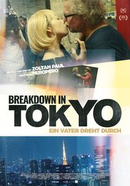 "Movie poster for ""Breakdown in Tokyo - Ein Vater dreht durch"""