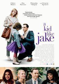 "Movie poster for ""A KID LIKE JAKE"""