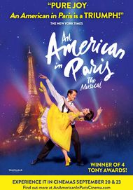 "Movie poster for ""AN AMERICAN IN PARIS: THE MUSICAL"""