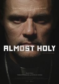 "Movie poster for ""ALMOST HOLY"""
