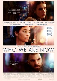 "Movie poster for ""WHO WE ARE NOW"""