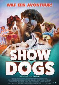 """Movie poster for """"Show Dogs"""""""