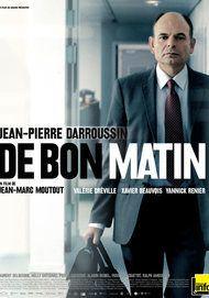 """Movie poster for """"DE BON MATIN"""""""