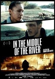 "Filmplakat für ""In the Middle of the River"""