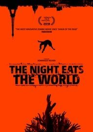 "Movie poster for ""THE NIGHT EATS THE WORLD"""