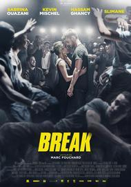 "Movie poster for ""BREAK"""