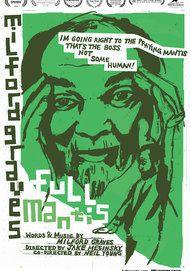 """Movie poster for """"MILFORD GRAVES FULL MANTIS"""""""