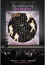 "Movie poster for ""DECONSTRUCTING THE BEATLES: 1963 YEAH YEAH YEAH!"""