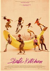 "Movie poster for ""SKATE KITCHEN"""