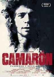"Movie poster for ""CAMARON: FLAMENCO Y REVOLUCION"""