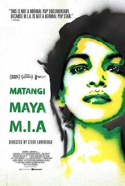 "Filmplakat für ""MATANGI / MAYA / M.I.A."""