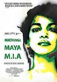 "Movie poster for ""MATANGI / MAYA / M.I.A."""