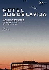 "Movie poster for ""Hotel Jugoslavija"""