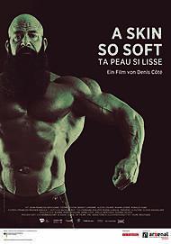 """Filmplakat für """"A Skin So Soft"""""""