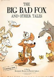 "Movie poster for ""THE BIG BAD FOX & OTHER TALES"""