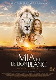 "Movie poster for ""MIA AND THE WHITE LION"""