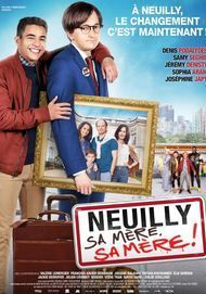 "Movie poster for ""NEUILLY SA MERE, SA MERE"""