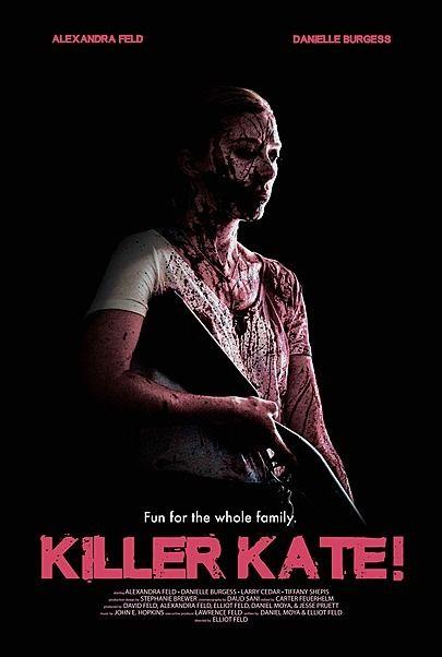 """Movie poster for """"KILLER KATE!"""""""