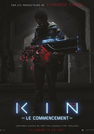"Movie poster for ""KIN (2018)"""