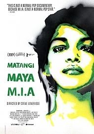 "Movie poster for ""MATANGI / MAYA / M.I.A."""