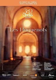 "Movie poster for ""LES HUGUENOTS (OPERA DE PARIS/FRA CINEMA)"""
