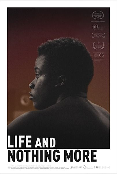 """Movie poster for """"LIFE AND NOTHING MORE"""""""