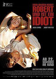 """Movie poster for """"Mein Bruder heißt Robert und ist ein Idiot"""""""